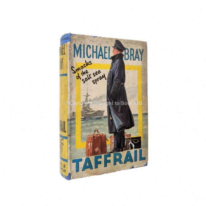 Michael Bray by Taffrail Reprint Published by Hodder & Stoughton 1934